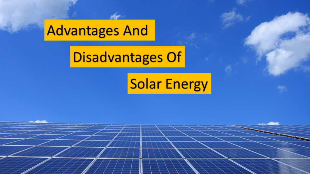 Advantages And Disadvantages Of Solar Power Latestsolarnews - Get Advantage And Disadvantage Of Solar Power Background